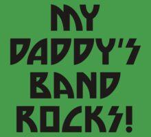 My Daddy's Band Rocks Kids Tee