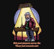 Old Pool Players Unisex T-Shirt