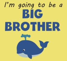 I'm Going To Be A Big Brother Kids Tee