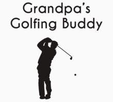 Grandpa's Golfing Buddy One Piece - Short Sleeve
