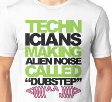 Technicians Making Alien Noise (neon) Unisex T-Shirt