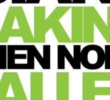 Technicians Making Alien Noise (neon) Sticker