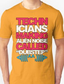 Technicians Making Alien Noise (magenta) Unisex T-Shirt