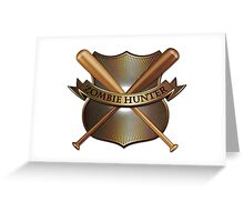 Zombie hunter shield Greeting Card