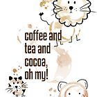 Coffee and Tea and Cocoa, Oh My! by fishbiscuit
