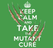 Keep Calm and Take the Mutant Cure (Dark Colors) Kids Clothes