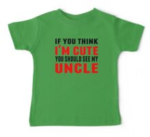 You Should See My Uncle Baby Tee