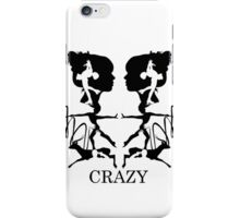 Crazy (White) iPhone Case/Skin