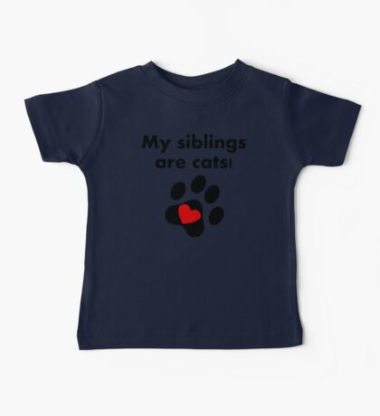 My Siblings Are Cats Baby Tee