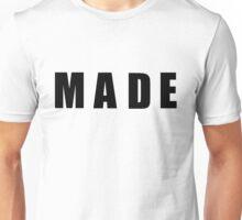 MADE Unisex T-Shirt