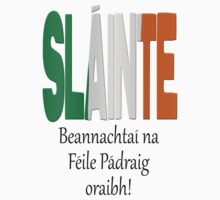 Beannachtaí na Féile Pádraig oraibh - Blessings of St. Patrick upon you. Kids Clothes