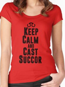 Keep Calm and Cast Succor Women's Fitted Scoop T-Shirt