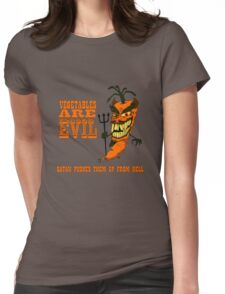 Vegetables are PURE EVIL! Womens Fitted T-Shirt