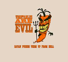 Vegetables are PURE EVIL! Unisex T-Shirt