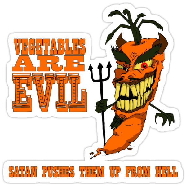Vegetables are PURE EVIL! by pippin1178