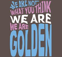 We Are Golden - Trans T-Shirt