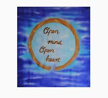 Open Mind Open Heart on Silk Unisex T-Shirt