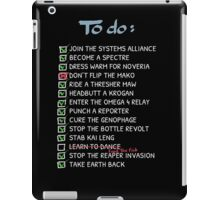 Commander Shepards To-Do List iPad Case/Skin