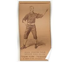 Benjamin K Edwards Collection Jimmy Ryan Chicago White Stockings baseball card portrait 001 Poster