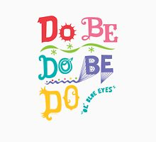 Do Be Do Be Do  Womens Fitted T-Shirt