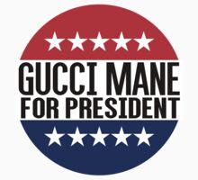 Gucci Mane For President by fysham