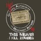 Global Revenant Eradication Agent by David Naughton-Shires