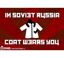 In Soviet Russia Coat Wears You. Photographic Print