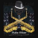 """The"" Duke Silver by Raymond Doyle (BlackRose Designs)"