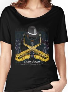 """The"" Duke Silver Women's Relaxed Fit T-Shirt"