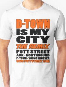 D-Town Is My City The Remix T-Shirt (Colour) T-Shirt