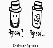 Gentleman's Agreement Unisex T-Shirt