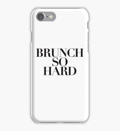 Brunch So Hard iPhone Case/Skin