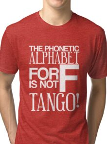 F Is For Tango (White) Tri-blend T-Shirt