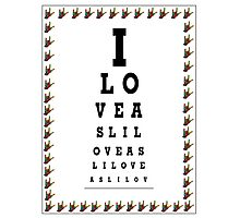 I LOVE ASL EYE CHART Photographic Print