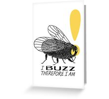 Thinker fly, I buzz therefore I am Greeting Card