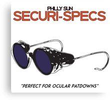 Optical Patdown Glasses- Securispecs Its Always Sunny Canvas Print