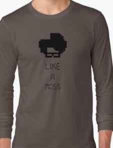 Like A Moss Long Sleeve T-Shirt