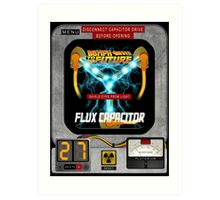 Flux Capacitor 88MPH to the future  Art Print