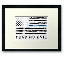 Blue Line - Fear No Evil (Black) Framed Print