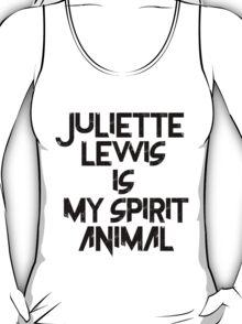 Juliette Lewis Is My Spirit Animal T-Shirt