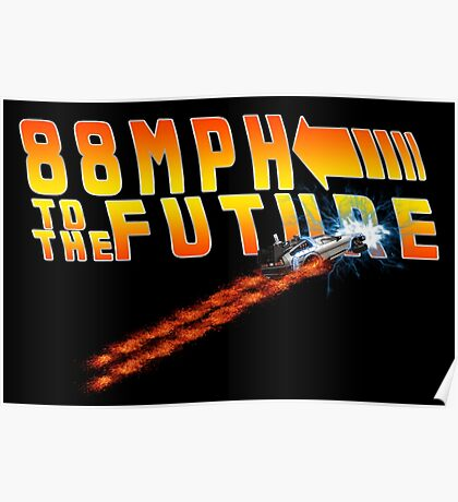 88MPH to the Future out of time Poster