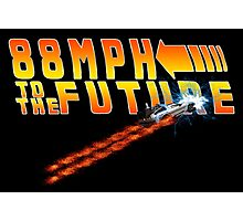 88MPH to the Future out of time Photographic Print