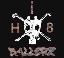 i-H8!!!! by ProperGanda
