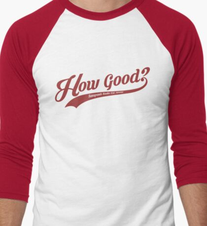 How Good? (Red) Men's Baseball ¾ T-Shirt