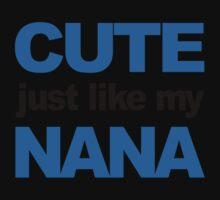 Cute Just Like My Nana Kids Tee