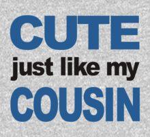 Cute Just Like My Cousin Kids Tee