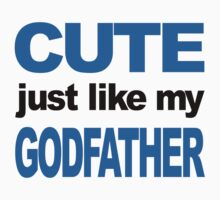 Cute Just Like My Godfather Kids Tee