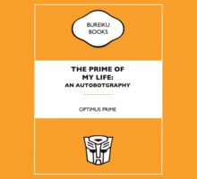 The Prime Of My Life: An Autobotgraphy T-Shirt