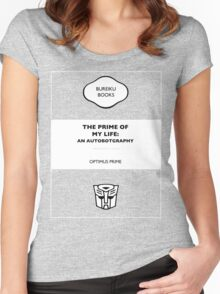 The Prime Of My Life: An Autobotgraphy Women's Fitted Scoop T-Shirt