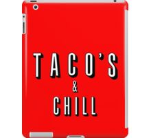 TACO's and CHILL iPad Case/Skin